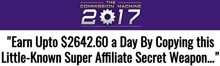 The Commission Machine 2017