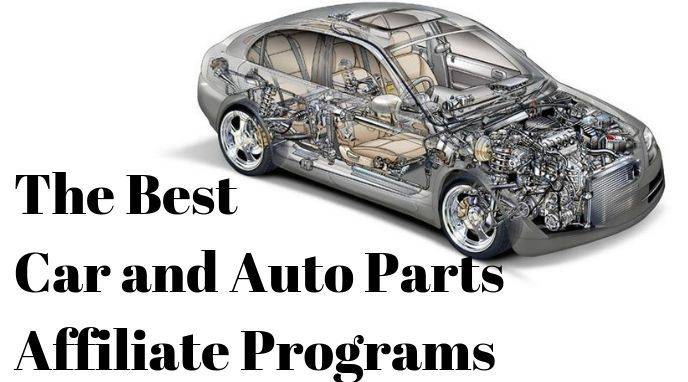The Best Car and Auto Parts Affiliate Programs (Legit!) (2019)