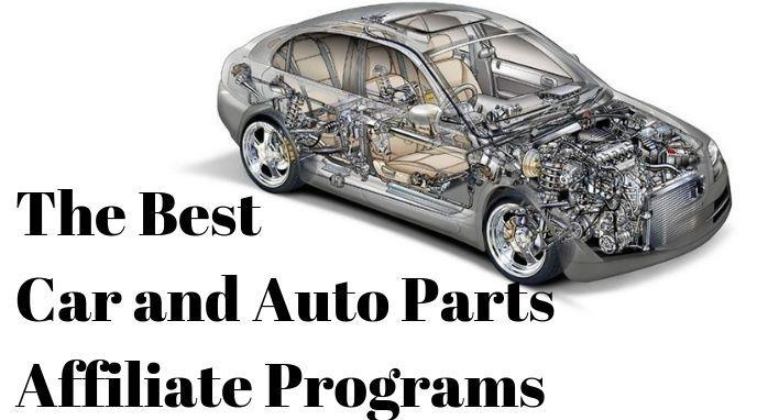 The Best Car and Auto Parts Affiliate Programs (Legit!) (2019)
