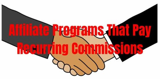 Affiliate Programs That Pay Recurring Commissions