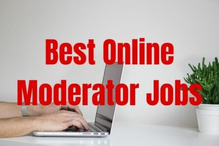 Best Online Moderator Jobs These Are Great Sites 2020